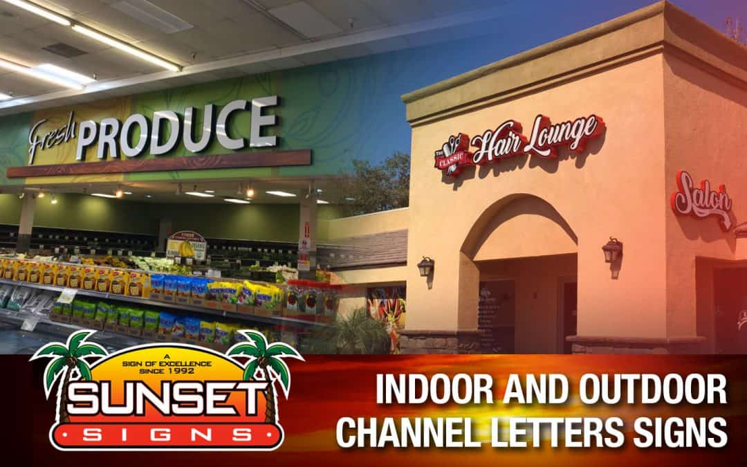 Indoor and Outdoor Channel Letters Signs
