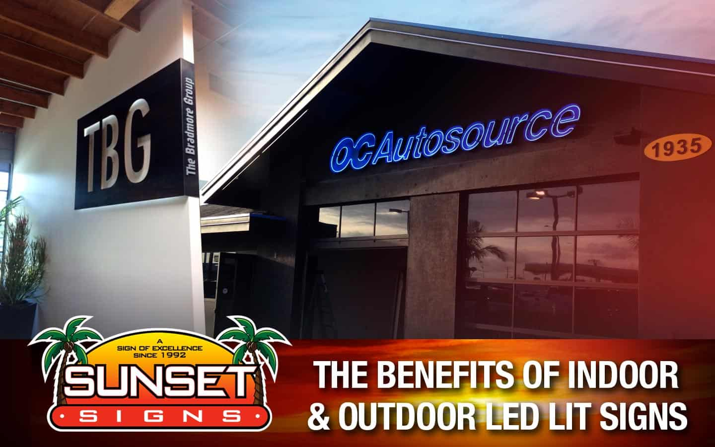 The Benefits Of Indoor & Outdoor LED Lit Signs