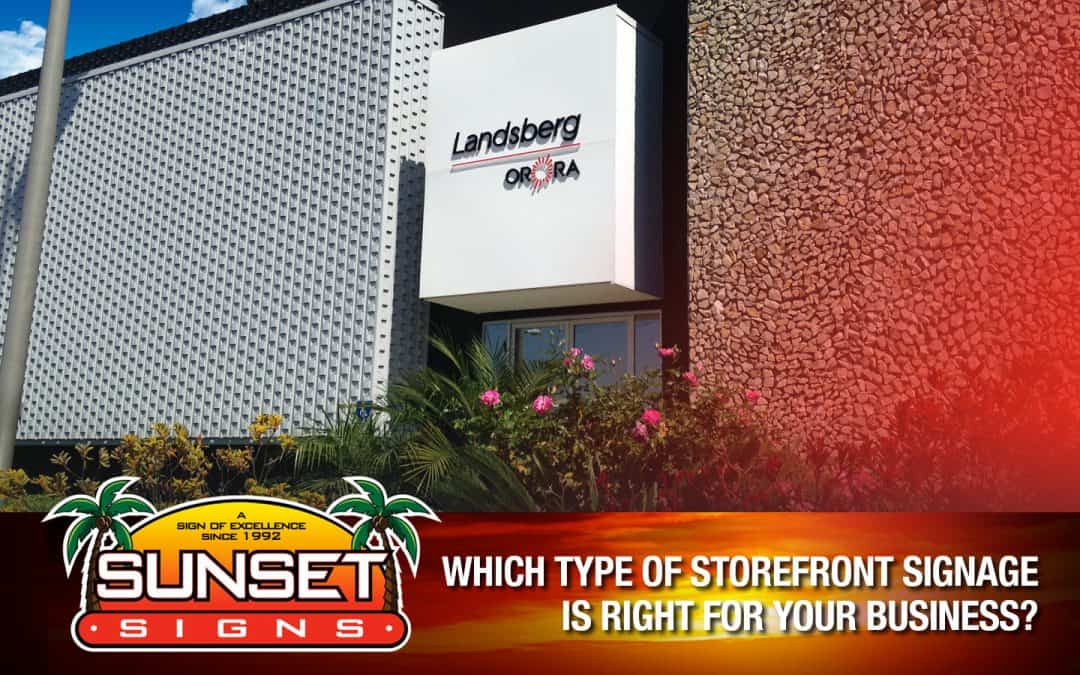 Which Type Of Storefront Signage Is Right For Your Business?